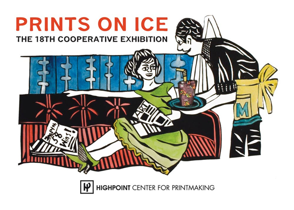Highpoint Prints on Ice Exhibition Opening Dec. 3rd